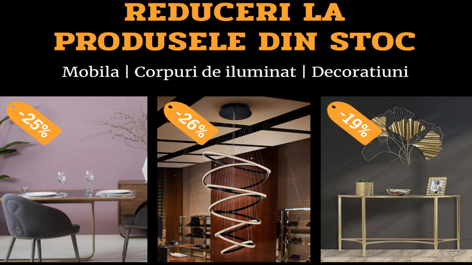 Reduceri la mobilier, corpuri de iluminat si decoratiuni din stoc dragut